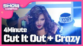 Cut It Out + Crazy