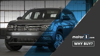 Why Buy? | 2018 Volkswagen Atlas Review