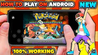 How To Download & Play Pokemon Mega Adventure On Android (No Lag)