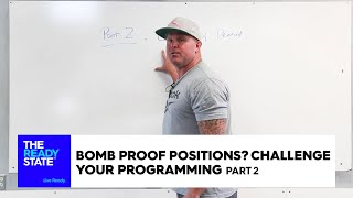 Bomb Proof Positions / Challenge Your Programming (Pt 2)