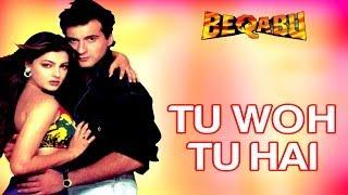 Tu Woh Tu Hai Full Video - Beqabu | Sanjay Kapoor, Mamta Kulkarni | Udit Narayan, Alka Yagnik