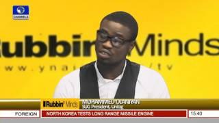 Rubbin Minds: Focus On Unilag Crisis Pt. 1