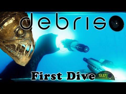 Debris - First Dive