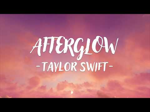 Taylor Swift - Afterglow (Lyric Video)