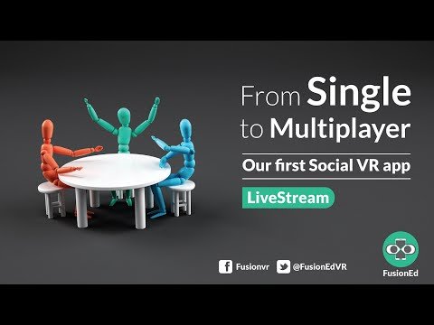 From Single to Multiplayer, Creating our first Social VR app