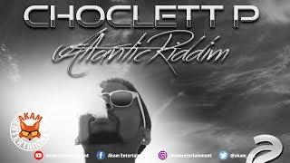 Choclett P - My Language [Atlantic Riddim] January 2019