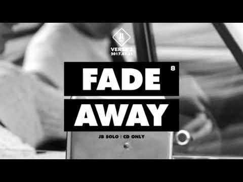 [Live Ver.] Fade Away - JJ Project (JB Solo)