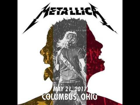Metallica: Live @ Columbus, Ohio - May 21, 2017 [FULL CONCERT/HD AUDIO-LIVEMET]