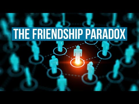 The Friendship Paradox | Why Your Friends Are More Popular Than You (and Why That Matters)