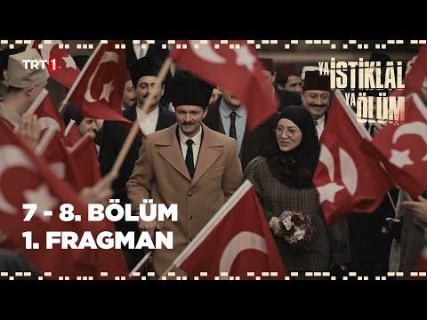 Ya İstiklal Ya Ölüm 7 - 8. Bölüm - 1. Fragman