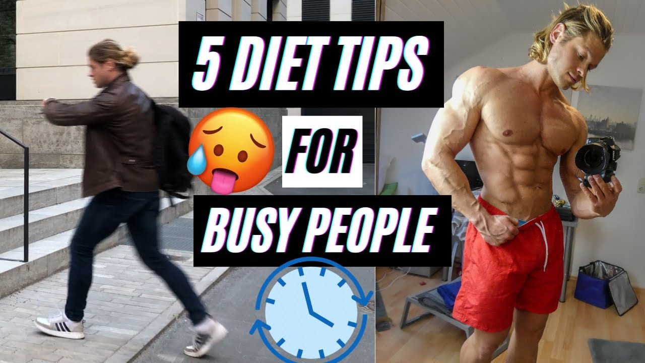 5 Easy Diet Tips for BUSY People - How To Lose Weight When You Have No Time ❌⌚️