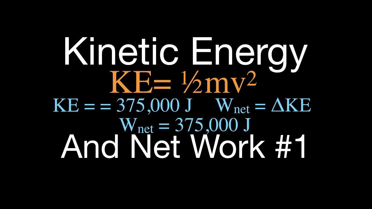 Physics, Kinetic Energy, Example No. 1 - YouTube