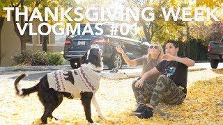 VLOGMAS #1 2017 - Thanksgiving Week