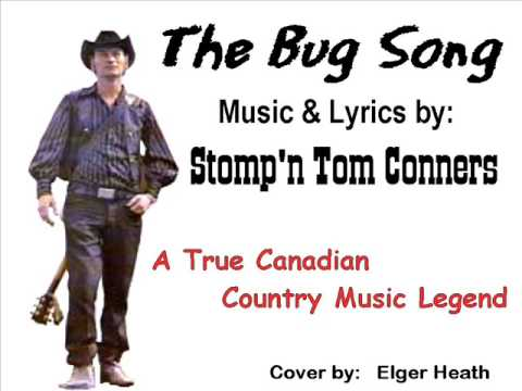 The Bug Song: music & lyrics by Stomp'n Tom Conners