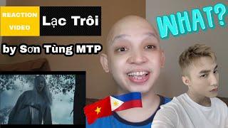 LẠC TRÔI | OFFICIAL MUSIC VIDEO | SƠN TÙNG MTP Filipino Reacts (English)