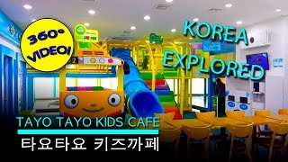 Tayo Tayo Kids Cafe 360 Video - 타요타요 키즈까페