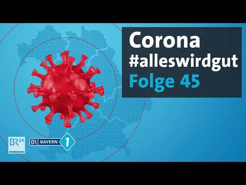 Krasse Corona-Maßnahmen in Asien #45 | Podcast: Corona in Bayern | BR24