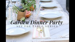 GARDEN DINNER PARTY | SET THE TABLE SERIES | HOME ENTERTAINING streaming