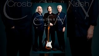 Crosby, Stills  Nash: CSN 2012
