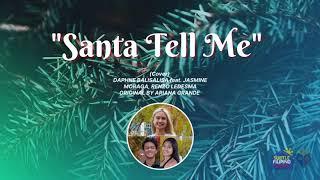 Santa Tell Me by Daphne Balisalisa feat. Jasmine Moraga, Renzo Ledesma (Cover)