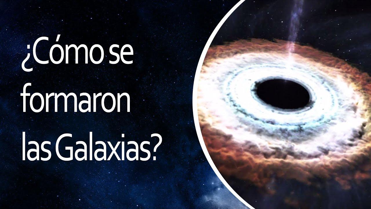 Resultado de imagen de Como se formaron las galaxias