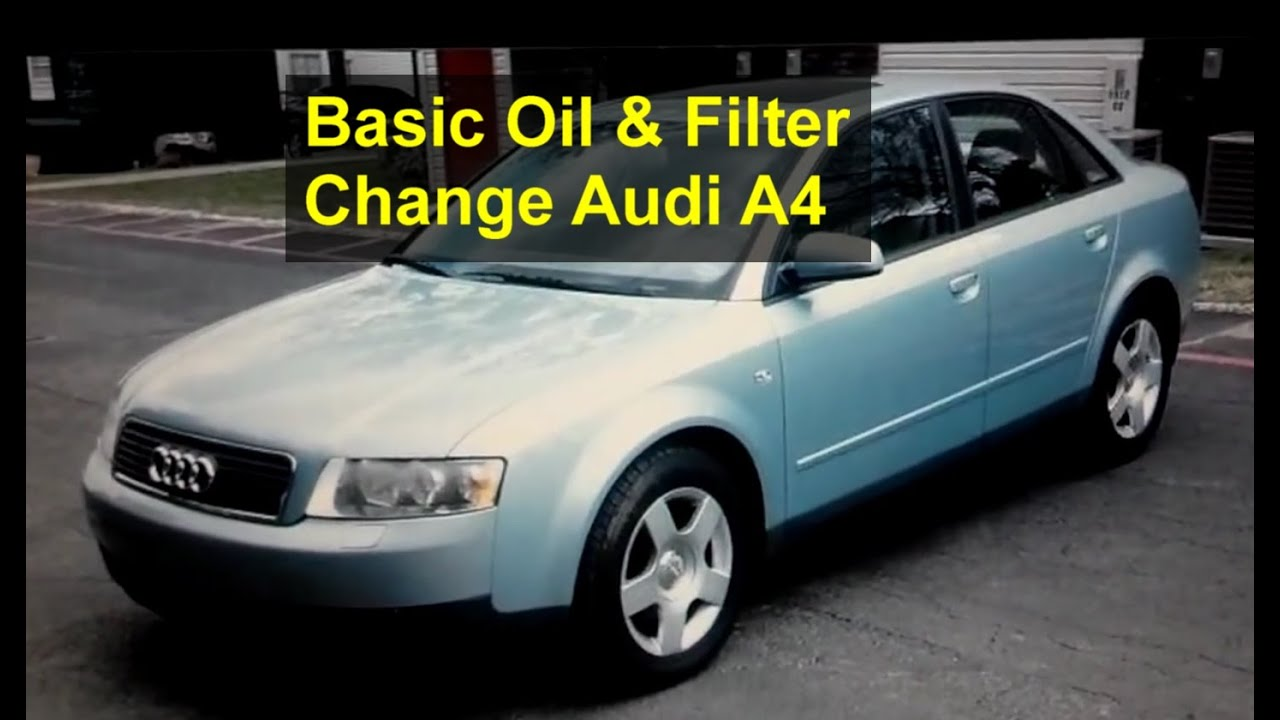 basic oil and filter change for the audi a4 - auto repair series