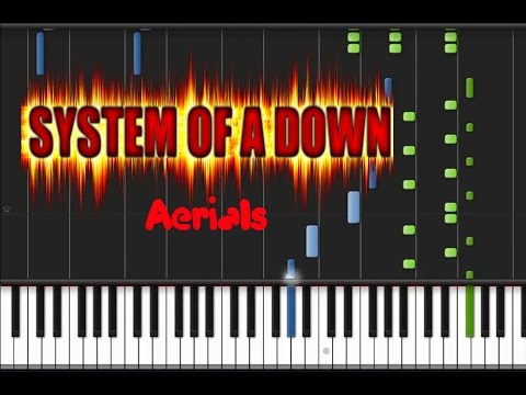 System Of A Down - Aerials [Piano Cover Tutorial] (♫)