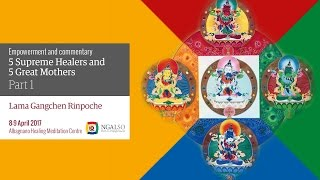The Alchemy of Enlightenment: Empowerment and commentary of the 5 Supreme Healers and 5 Great Mothers (English – Italian) – 8/9 April 2017