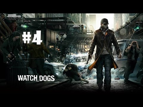 Watch Dogs PC Playthrough Part 4 - Badboy ...17?