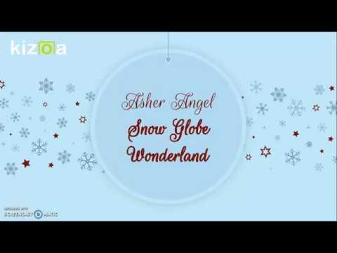 Asher Angel - Snow Globe Wonderland | Lyrics