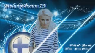 "MelodyVision 13 - FINLAND - Chisu - ""Sama Nainen"""