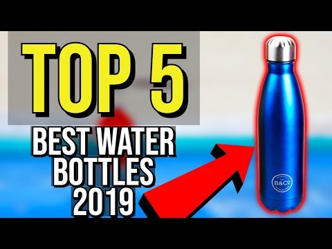 ✅ TOP 5: Best Water Bottle 2019