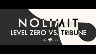 Level Zero vs. Tribune No Limit (Phillerz Remix Edit)