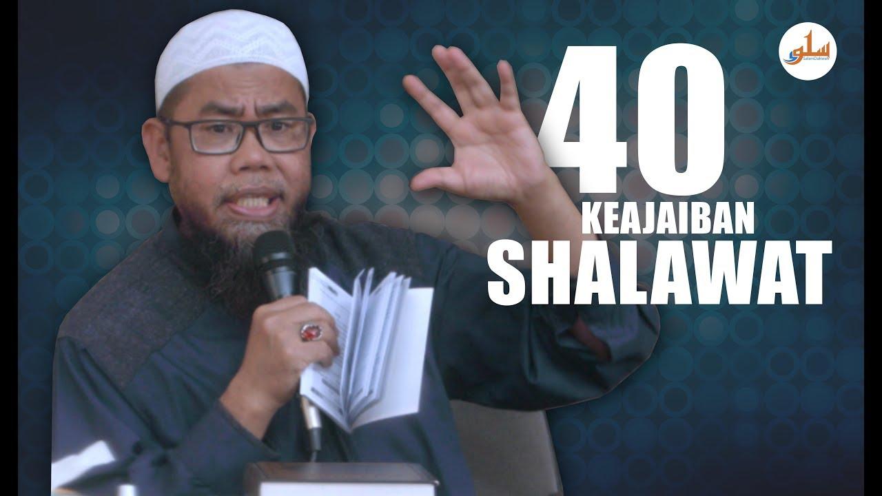 40 Keajaiban Shalawat - Ustadz Zainal Abidin.Lc