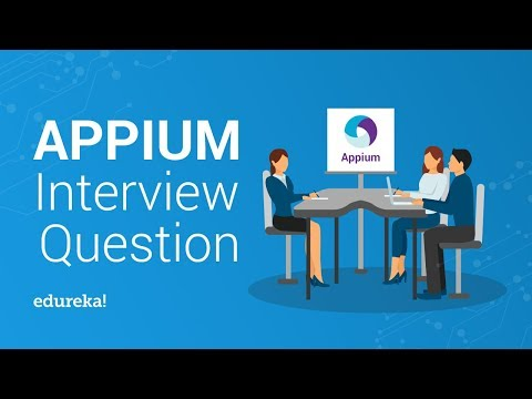 Top 50 Appium Interview Questions & Answers For 2019 | Edureka