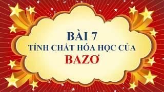 Hóa học lớp 9 - Bài 7 - Tính chất hóa học của bazơ
