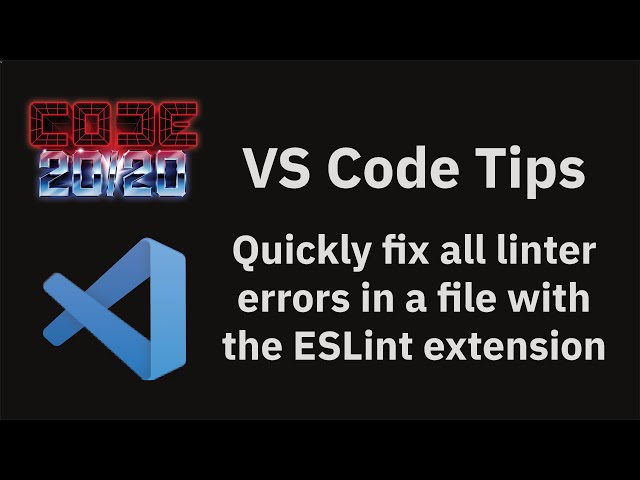 Quickly fix all linter errors in a file with the ESLint extension