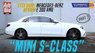 Mercedes Benz E 300 AMG Test Drive Review Auto Bild Indonesia Supported by Top 1 Part 2