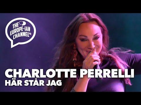 Charlotte Perrelli - Här Står Jag