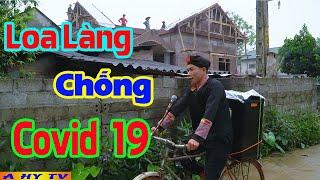Anh Tộc Đi Loa Làng Chống Dịch Covid 19 - Phim Hài Mới 2020 Hay Nhất - Hài A Hy Mới 2020 Hay Nhất