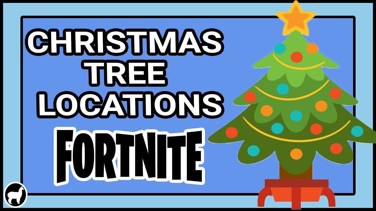 All Christmas Tree Locations Fortnite.Fortnite Christmas Trees Map Locations For Dance Under