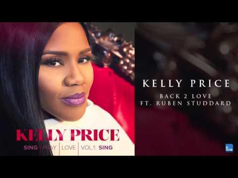 "Kelly Price ""Back 2 Love ft. Ruben Studdard"""