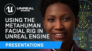 Using the MetaHuman Facial Rig in UE | Unreal Engine