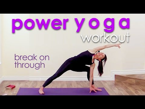 Power Yoga Workout ~ Break on Through