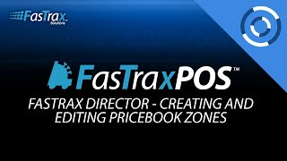 FastraxPOS - Creating and Editing Pricebook Zones