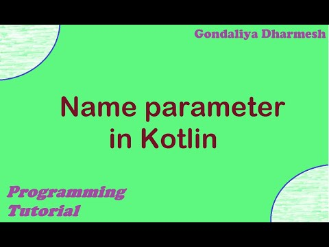 Name parameter in Kotlin. Kotlin Programming tutorial in Hindi. thumbnail