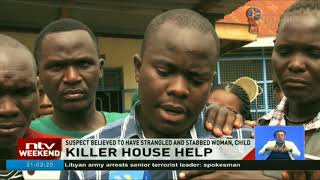 Woman and child stabbed to death by house help in Muhoroni