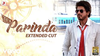 parinda - full song video  anushka sharma  shah rukh khan  pritam