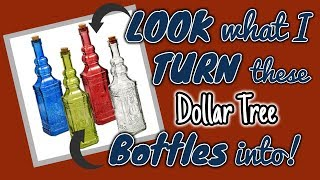 LOOK what I TURN these Dollar Tree GLASS BOTTLES into!!!!!