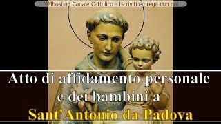 Atto di affidamento personale e dei bambini a Sant'Antonio da Padova